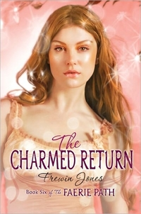 The Charmed Return by Frewin Jones