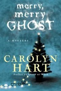 Merry, Merry Ghost by Carolyn Hart