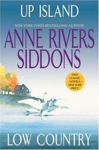 Up Island / Low Country by Anne Rivers Siddons