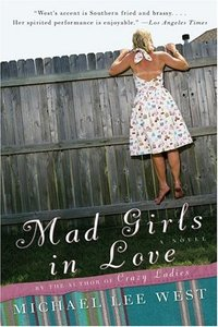 Mad Girls in Love by Michael Lee West