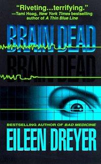 Brain Dead by Eileen Dreyer