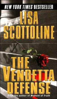 The Vendetta Defense by Lisa Scottoline