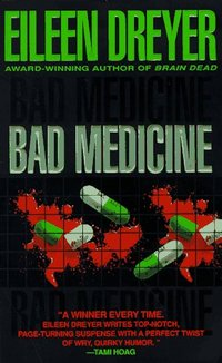 Bad Medicine by Eileen Dreyer