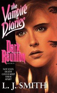 Vampire Diaries: Dark Reunion