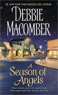 A Season Of Angels by Debbie Macomber