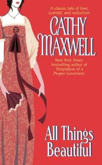 About All Things Beautiful by Cathy Maxwell