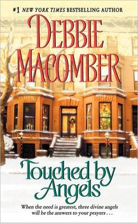 Touched By Angels by Debbie Macomber