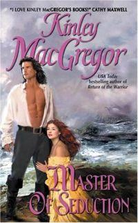Master of Seduction by Kinley MacGregor