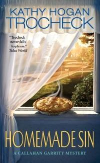 Homemade Sin by Kathy Hogan Trocheck