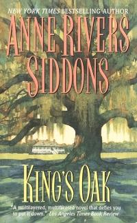 King's Oak by Anne Rivers Siddons