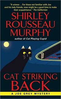 Cat Striking Back by Shirley Rousseau Murphy