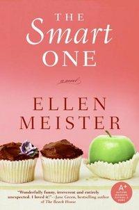 The Smart One by Ellen Meister