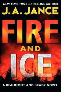 Fire And Ice by J.A. Jance