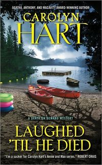 Laughed 'Til He Died by Carolyn Hart