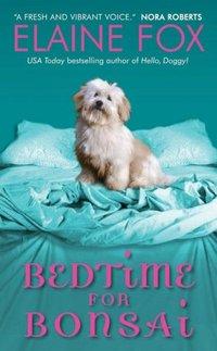 Bedtime For Bonsai by Elaine Fox