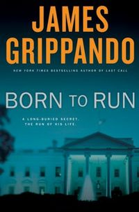 Born To Run by James Grippando