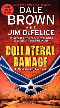 Collateral Damage by Dale Brown