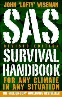 SAS Survival Handbook, Revised Edition