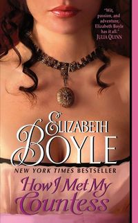 How I Met My Countess by Elizabeth Boyle