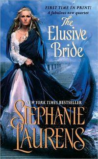 The Elusive Bride by Stephanie Laurens