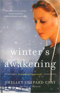 Winter's Awakening by Shelley Shepard Gray