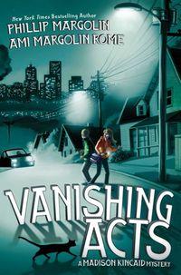 Vanishing Acts by Phillip Margolin