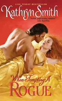 When Tempting A Rogue by Kathryn Smith