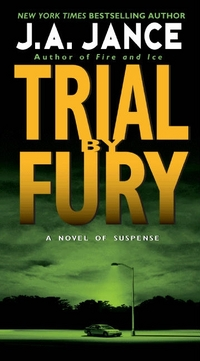 Trial By Fury by J.A. Jance