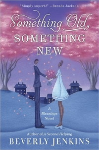 Something Old, Something New by Beverly Jenkins