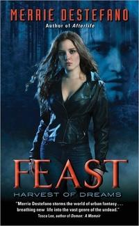 Feast by Merrie Destefano