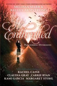 Enthralled by Kelley Armstrong