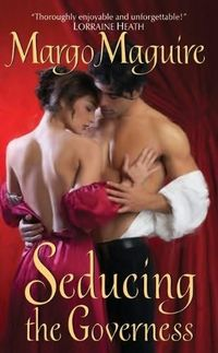 Seducing The Governess by Margo Maguire