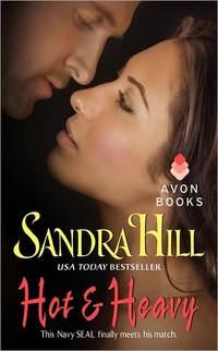 Hot & Heavy by Sandra Hill