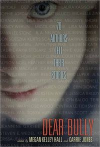Dear Bully by Carrie Jones