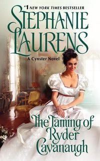 The Taming of Ryder Cavanaugh by Stephanie Laurens