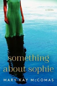 Something About Sophie by Mary Kay McComas