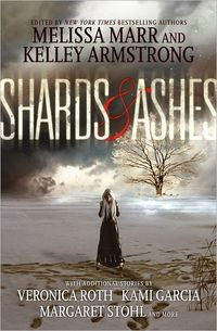 Shards And Ashes by Kelley Armstrong