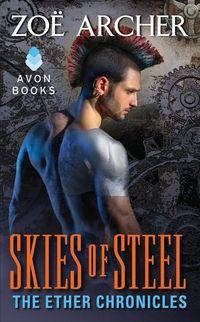Skies of Steel by Zoe Archer