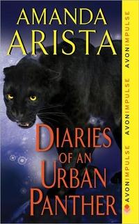 Diaries Of An Urban Panther by Amanda Arista