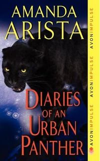 Excerpt of Diaries Of An Urban Panther by Amanda Arista