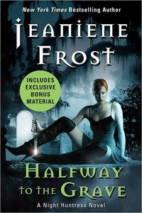 Halfway to the Grave with Bonus Material: by Jeaniene Frost