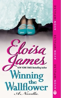 Winning the Wallflower by Eloisa James