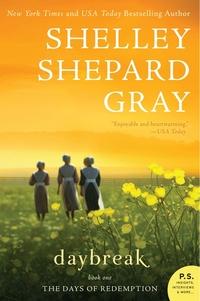 Daybreak by Shelley Shepard Gray