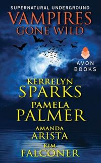 Vampires Gone Wild by Kerrelyn Sparks