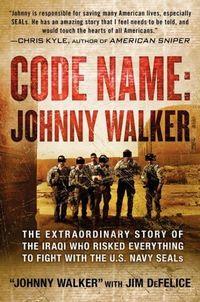 Code Name: Johnny Walker by Jim DeFelice
