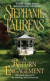 A Return Engagement by Stephanie Laurens