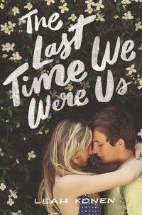 The Last Time We Were Us