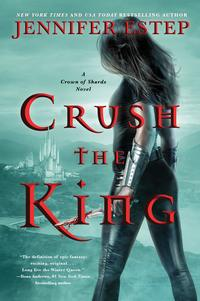 Let's help Jennifer Estep CRUSH THE KING ~ Win an Amazon Gift Card!