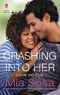 Crashing into Her