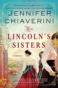 Mrs. Lincoln's Sisters